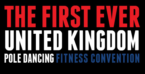 The first ever United Kingdom Pole Dancing Fitness Convention